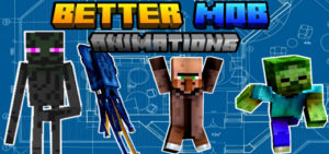 Better Mob Animations Addon